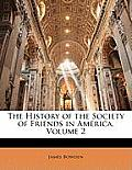 The History of the Society of Friends in America, Volume 2