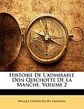 Histoire de L'Admirable Don Quichotte de La Manche, Volume 2