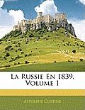 La Russie En 1839, Volume 1