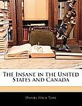 The Insane in the United States and Canada