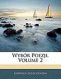 Wybr Poezji, Volume 2