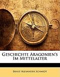 Geschichte Aragonien's Im Mittelalter