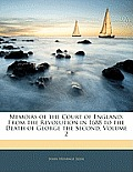 Memoirs of the Court of England: From the Revolution in 1688 to the Death of George the Second, Volume 2