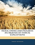 Moral Order and Progress: An Analysis of Ethical Conceptions