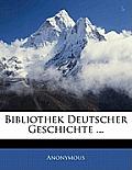 Bibliothek Deutscher Geschichte ...