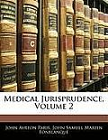 Medical Jurisprudence, Volume 2