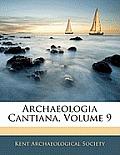 Archaeologia Cantiana, Volume 9