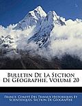Bulletin de La Section de Gographie, Volume 20