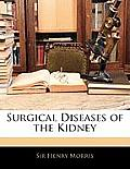 Surgical Diseases of the Kidney