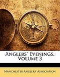 Anglers' Evenings, Volume 3