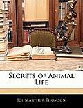 Secrets of Animal Life