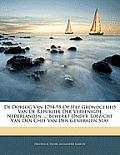 de Oorlog Van 1794-95 Op Het Grondgebied Van de Republiek Der Vereenigde Nederlanden ...: Bewerkt Onder Toezicht Van Den Chef Van Den Generalen Staf