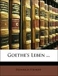 Goethe's Leben ...