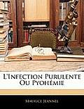 L'Infection Purulente Ou Pyohmie