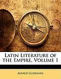Latin Literature of the Empire, Volume 1