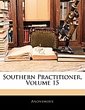 Southern Practitioner, Volume 15