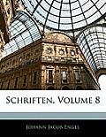 Schriften, Volume 8
