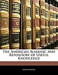The American Almanac and Repository of Useful Knowledge