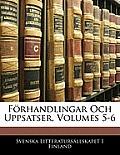 Frhandlingar Och Uppsatser, Volumes 5-6