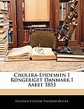 Cholera-Epidemien I Kongeriget Danmark I Aaret 1853