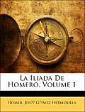 La Iliada de Homero, Volume 1