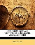 Enthllungen Aus Oesterreichs Jngster Vergangenheit