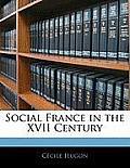 Social France in the XVII Century