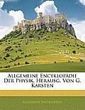 Allgemeine Encyklopdie Der Physik, Herausg. Von G. Karsten