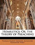 Homiletics: Or, the Theory of Preaching