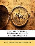 Izviestiia, Volume 3; Volumes 5-6; Volume 9