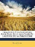 Fragments Philosophiques Pour Faire Suite Aux Cours de L'Histoire de La Philosophie