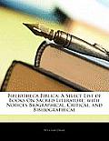 Bibliotheca Biblica: A Select List of Books on Sacred Literature; With Notices Biographical, Critical, and Bibliographical