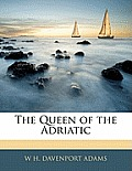 The Queen of the Adriatic