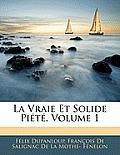 La Vraie Et Solide Pit, Volume 1