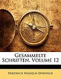 Gesammelte Schriften, Volume 12