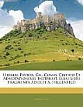 Hermae Pastor. Gr., Comm. Critico Et Adnotationibus Instruxit, Elxai Libri Fragmenta Adiecit A. Hilgenfeld