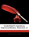 University Musical Encyclopedia, Volume 11