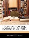 Compendium Der Frauenkrankheiten