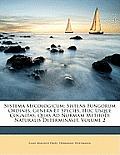 Systema Mycologicum: Sistens Fungorum Ordines, Genera Et Species, Huc Usque Cognitas, Quas Ad Normam Methodi Naturalis Determinavit, Volume