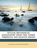 Special Method in Geography from the Third Through the Eighth Grade