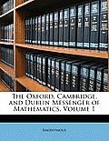 The Oxford, Cambridge, and Dublin Messenger of Mathematics, Volume 1