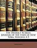 The District School Journal of the State of New York, Volumes 4-5