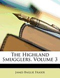 The Highland Smugglers, Volume 3