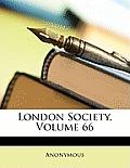 London Society, Volume 66
