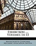 Exhibition ..., Volumes 14-15