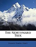 The Northward Trek