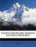 Compte Rendu Des Travaux [Afterw.] Mmoires