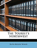 The Tourist's Northwest