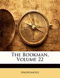 The Bookman, Volume 22