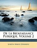 de La Bienfaisance Publique, Volume 2
